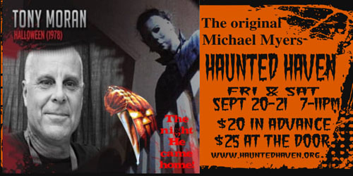 Tony Moran the ORIGINAL Michael Myers coming to Haunted Haven. Once again locally owned Haunted Haven brings another horror genre icon to Rock Falls!