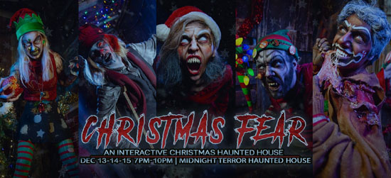 Midnight Terror Haunted House in Oak Lawn, IL presents their holiday haunted attraction 'Christmas Fear', an interactive Christmas haunted house on December 13, 14 & 15, 2019.