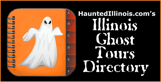 HauntedIllinois.com's Directory of Illinois Haunted Houses and Ghost Tours of the supernatural / paranormal.